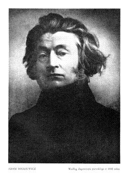 Mickiewicz Adam Biografia życiorys I Charakterystyka